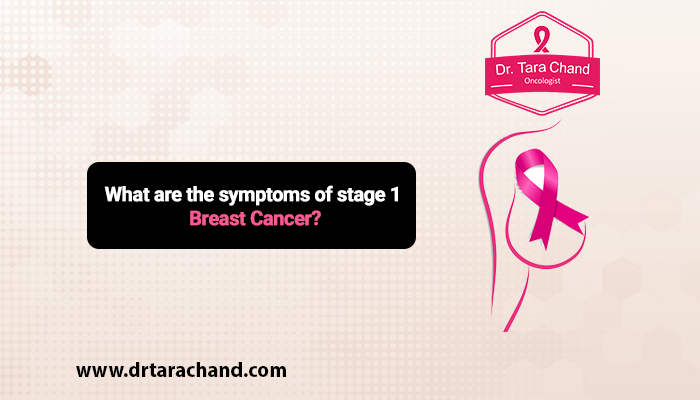 symptoms of stage 1 breast cancer
